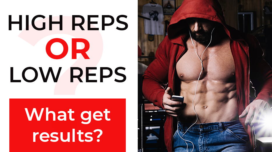 High Reps or Low Reps: What get results?