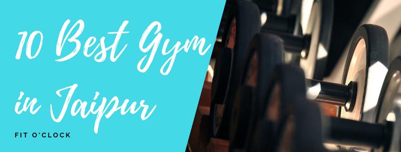 10 Best Gym in Jaipur