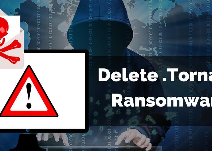 Delete Tornado Ransomware