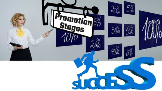 Promotion Stages