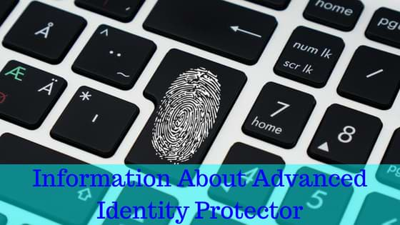 Information About Advanced Identity Protector