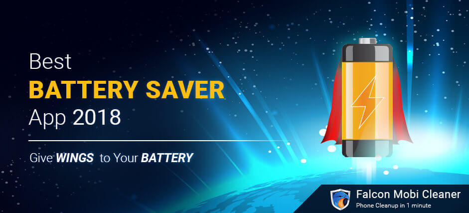 Best Battery Saver App 2018 for Android Phones