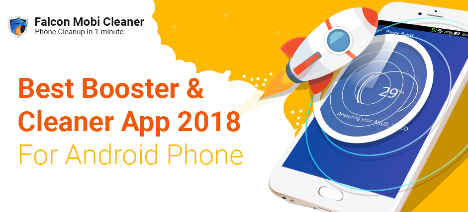 Best Booster Cleaner App 2018 – SpeedUp Android