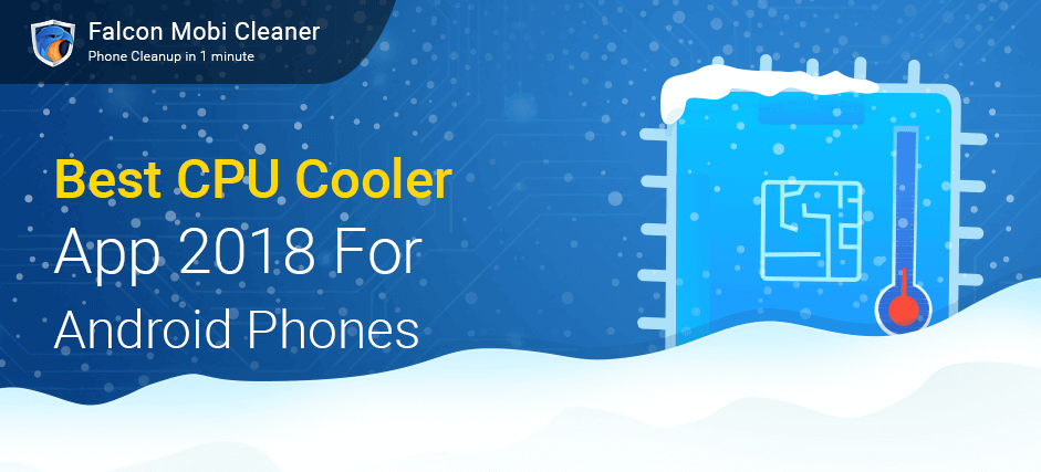 Best CPU Cooler App 2018 for Android Phone