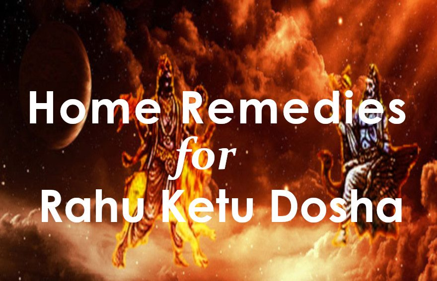 home remedies for rahu ketu dosha