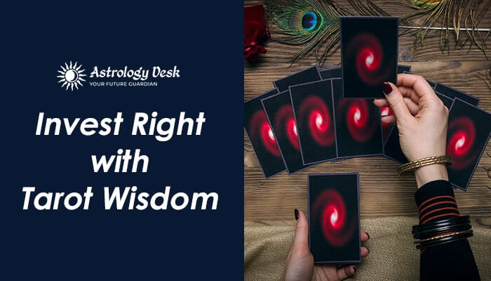 invest-right-with-tarot-wisdom
