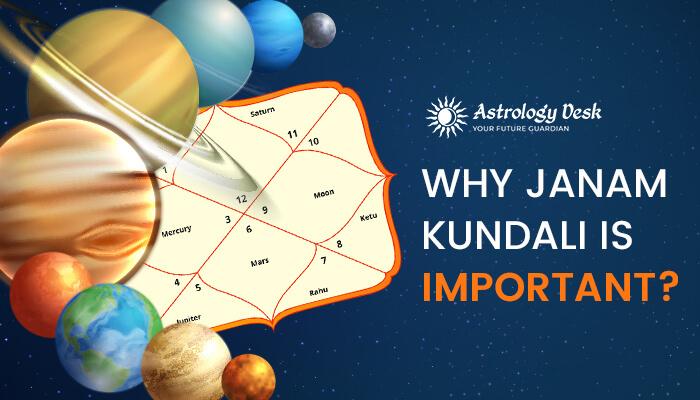 why-janam-kundali-is-important