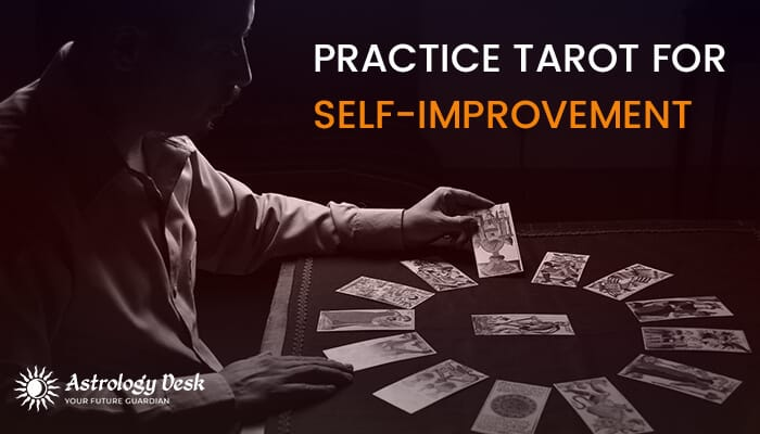 Practice Tarot for self-improvement