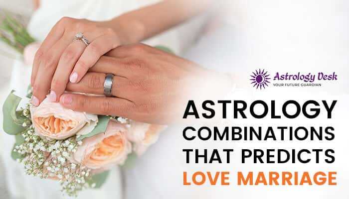 Astrology Combinations that predicts love marriage