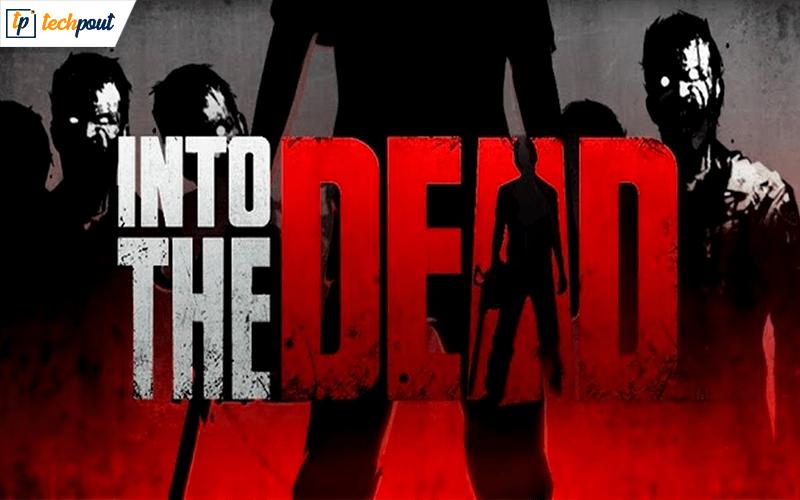 Into The Dead - Best Shooting Game Offline