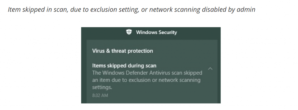 Windows Defender Antivirus Scan Skipped