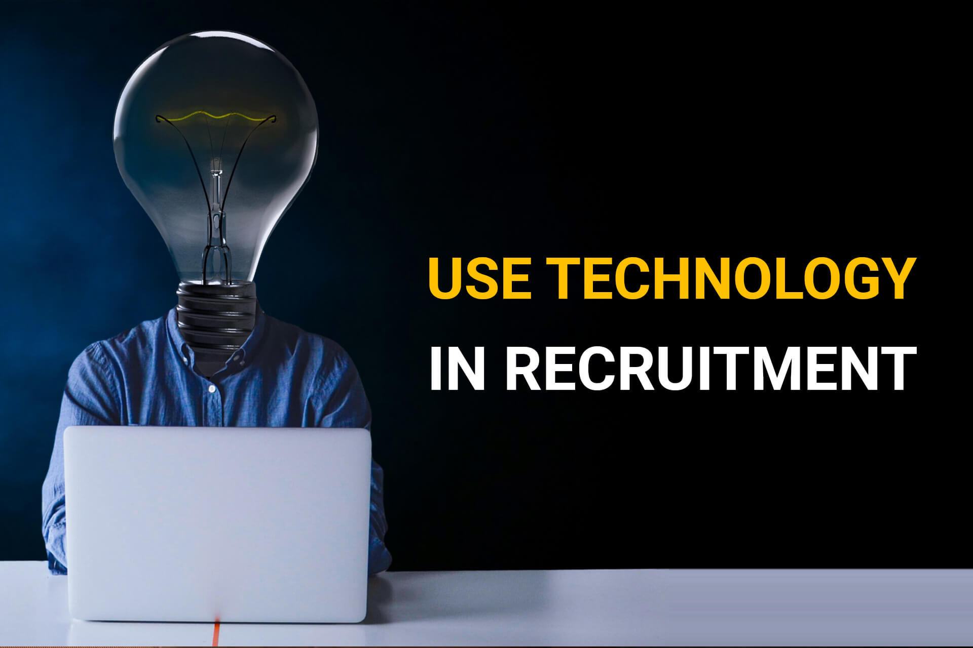 Use-Technology-in-Recruitment