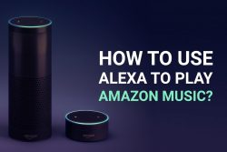 Use_Alexa_To_Play_Amazon_Music