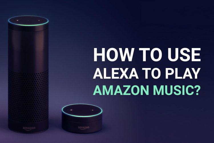 How To Use Alexa To Play Amazon Music | ITL Apps