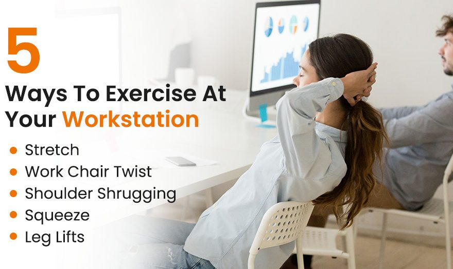Exercise At Your Workstation