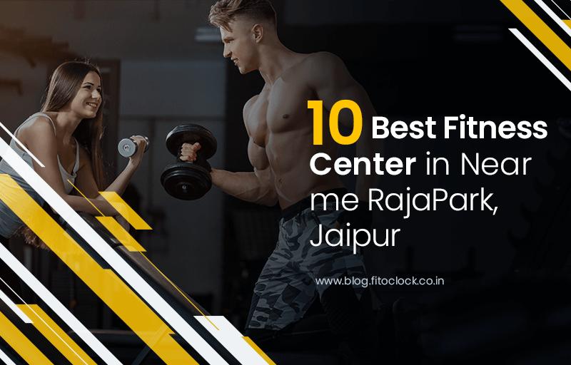 10-best-fitness-center-in-near-me-raja-park-jaipur