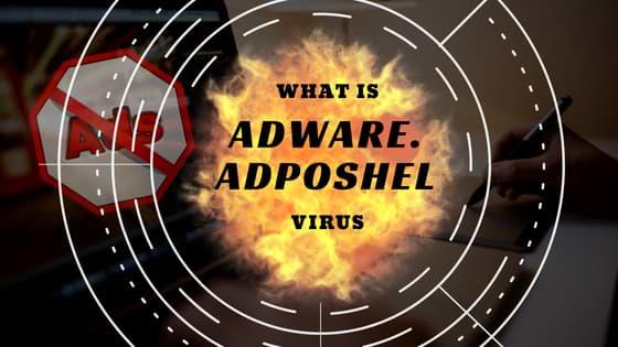 What is Adware.Adposhel virus