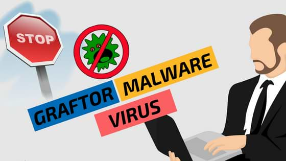 Graftor Malware Virus Removal
