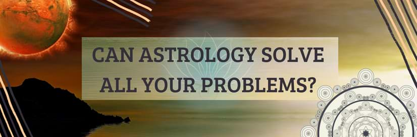 Can-Astrology-Solve-All-Of-Your-Problems