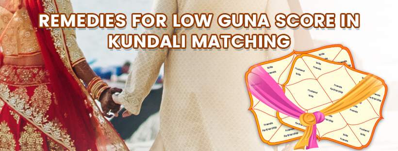 Remedies For Low Guna Score In Kundali Matching