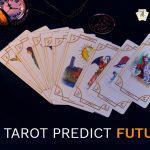 Accurate Tarot Card Predictions