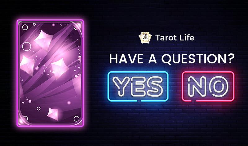 Get Instant Answer to Your Question With Yes or No Tarot Card