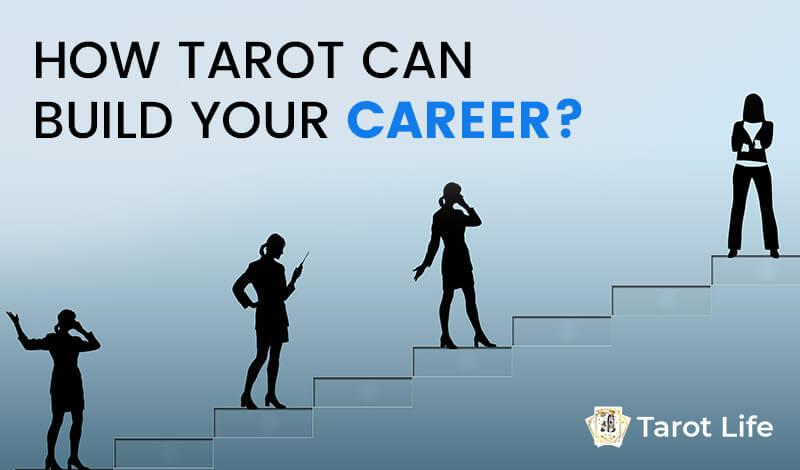 How Tarot Card Is A Useful And Good Prediction Tool For Your Professional Career?