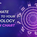 Complete Guide About Astrology Birth Chart