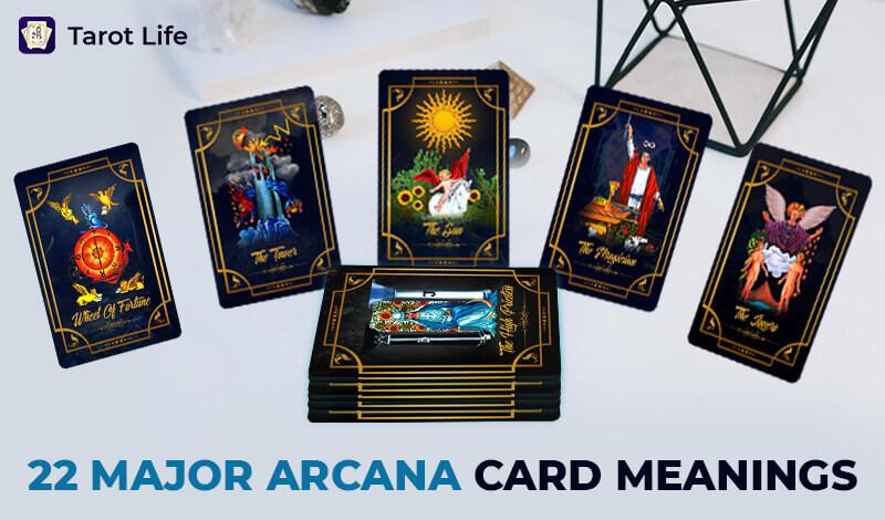 A Complete Guide About 22 Major Arcana Tarot Cards