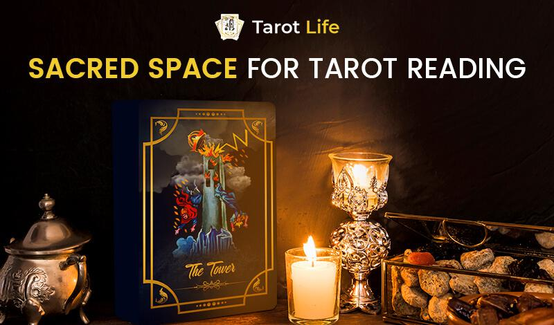 Importance of Creating a Sacred Space For Tarot Reading