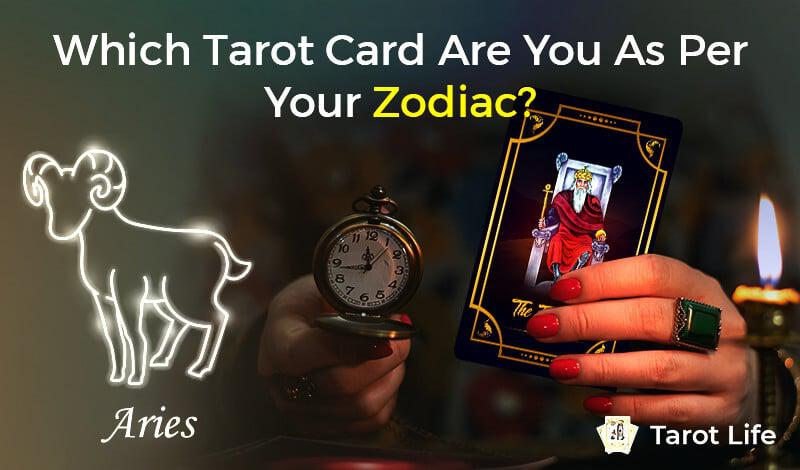 Which Tarot Card are you as per your Zodiac