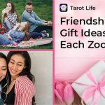 Friendship Day Gift Ideas For Each Zodiac
