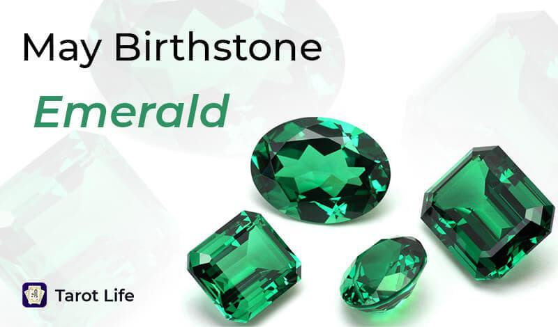 May Birthstone - Emerald