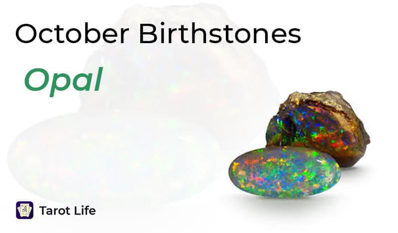October Birthstones - Opal