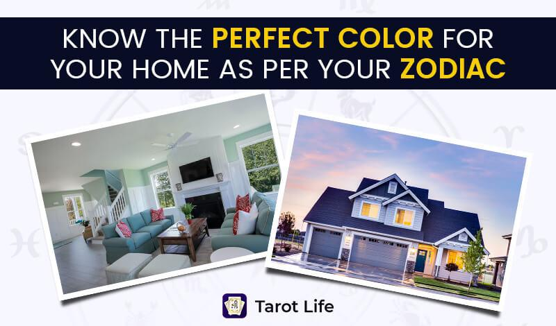 Know Your Home's Color As Per Your Zodiac
