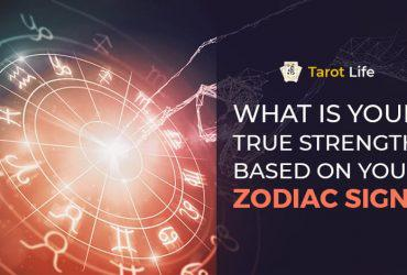 Strengths (or Silver Lining) of Your Zodiac Signs