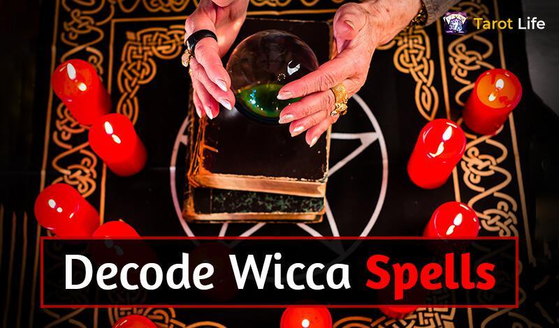 Decode Wicca Spells