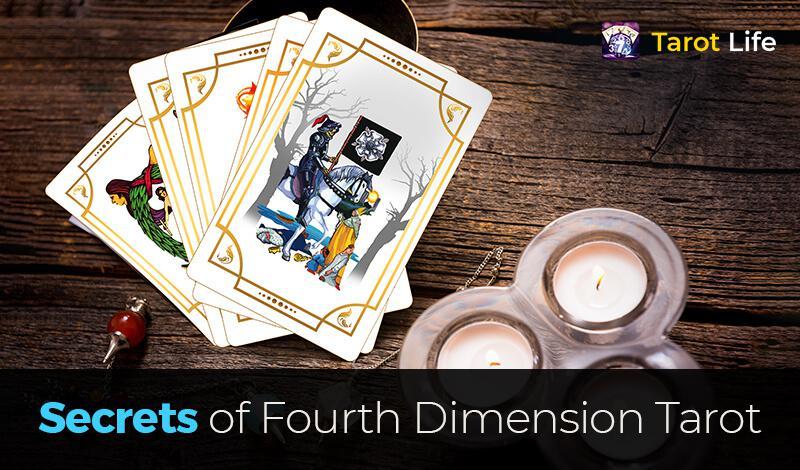 Secrets of Fourth Dimension Tarot