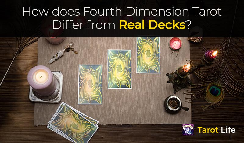 How does Fourth Dimension tarot differ from real decks