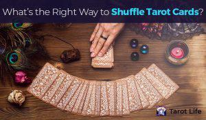 How to shuffle Tarot Cards Correctly