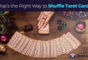 How to shuffle Tarot Cards Correctly