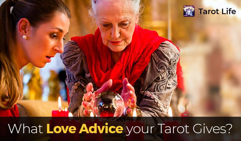 What love advice your tarot gives