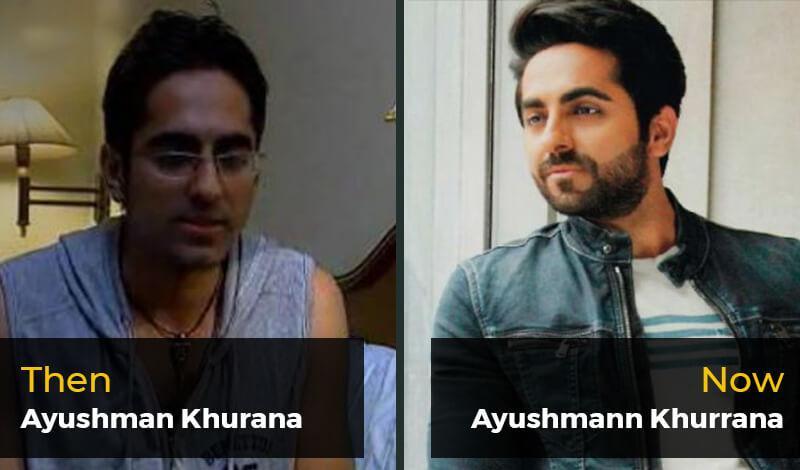 Then Ayushman Khurana- Now Ayushmann Khurrana